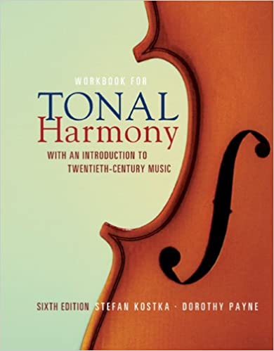 Workbook for tonal harmony with an introduction to twentieth workbook for tonal harmony with an introduction to twentieth century music sixth edition stefan kostka dorothy payne 9780077269968 amazon books fandeluxe Images