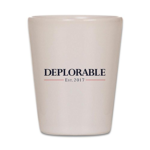 CafePress - Deplorable Est 2017 - Shot Glass, Unique and Funny Shot Glass -