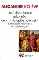 Essai d'une histoire raisonnée de la philosophie païenne, tome 3
