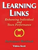 Learning Links : Enhancing Individual and Team Performance, Pfeiffer and Co. Staff, 0883904942