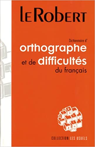 Lire Dictionnaire d'orthographe et de difficultés du français pdf, epub ebook
