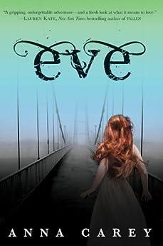 Eve by [Carey, Anna]