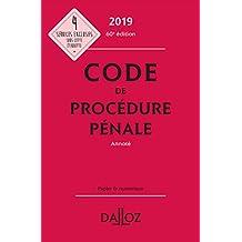 Code de procédure pénale 2019, annoté (Codes Dalloz Universitaires et Professionnels) (French Edition)