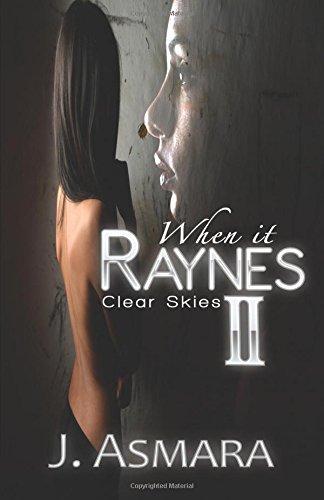 When It Raynes: Clear Skies (Volume 2) ebook
