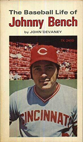 The Baseball Life of Johnny Bench