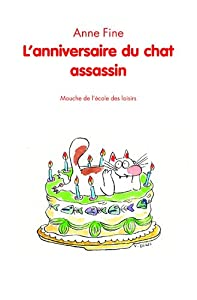 "Afficher ""Anniversaire du chat assassin (L')"""