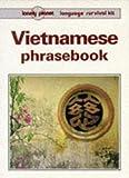 Vietnamese Phrasebook, Xuan T. Nguyen, 0864423470