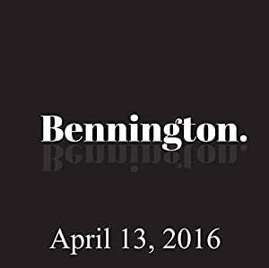 Bennington, April 13, 2016 Radio/TV Program