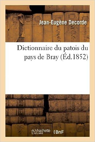Livre gratuits Dictionnaire du patois du pays de Bray epub, pdf