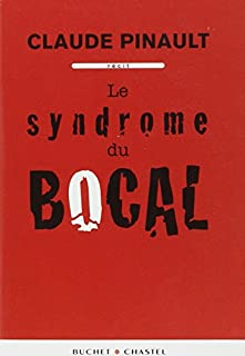 Le syndrome du bocal, Pinault, Claude