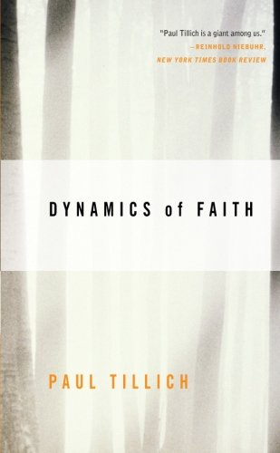 Dynamics of Faith (Perennial Classics)
