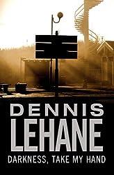 Darkness, Take My Hand (Kenzie and Gennaro Book 2)