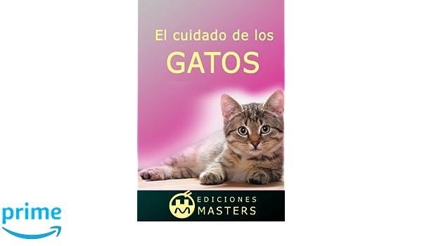 El cuidado de los gatos (Spanish Edition): Adolfo Perez ...