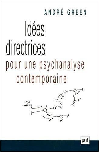 Lire en ligne Idées directrices pour une psychanalyse contemporaine pdf, epub ebook