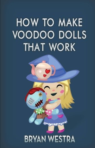How To Make Voodoo Dolls That Work
