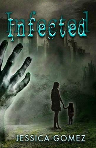 INFECTED (The Flash Series Book 1) by [Gomez, Jessica]