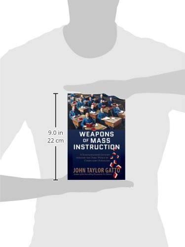 Weapons Of Mass Instruction A Schoolteachers Journey Through The