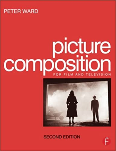 picture composition second edition peter ward 9780240516813