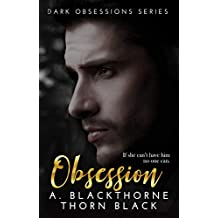 Obsession (Dark Obsessions Book 1)