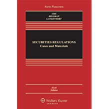 Securities Regulation: Cases and Materials, Sixth Edition