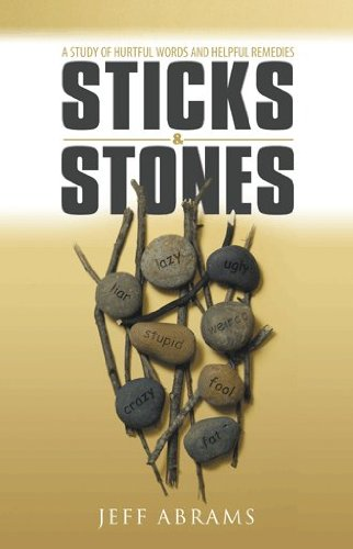 Sticks and Stones: A Study of Hurtful Words and Helpful Remedies