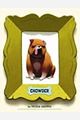 Chowder (A Chowder Book) Paperback