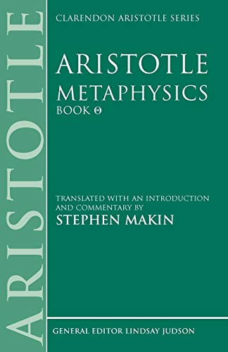 Aristotle: Metaphysics Theta: Translated with an Introduction and Commentary (Clarendon Aristotle Series)