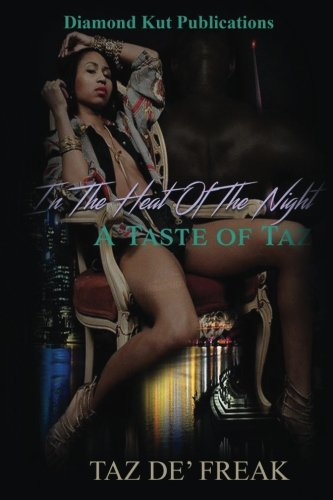 In The Heat Of The Night; A Taste of Taz