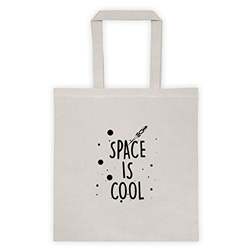 Space Is Cool Cool Funny Message Outdoor Humor Grocery Shopping Tote - Livingston Shopping