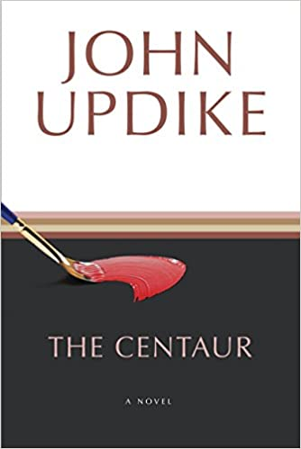 The Centaur A Novel Amazon Fr John Updike Livres Anglais