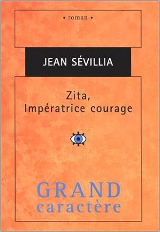 Livre zita, imperatrice courage pdf, epub ebook