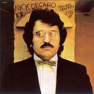 ニック・デカロ / イタリアン・グラフィティ(限定盤)