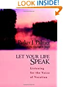 #10: Let Your Life Speak: Listening for the Voice of Vocation