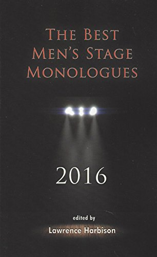The Best Men's Stage Monologues 2016