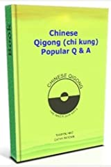 Chinese Qigong (chi kung) Popular Q & A - A+++++++++ Kindle Edition