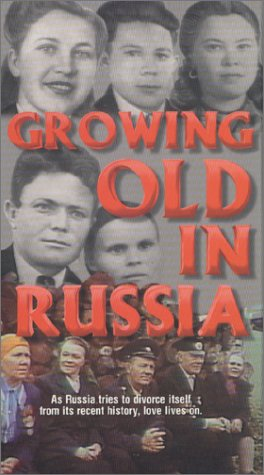 Growing Old In Russia [VHS]