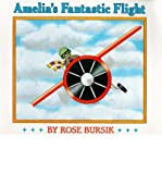 img - for Harcourt School Publishers Signatures: English as a Second Language Library Book Grade 3 Amelia's Fantstc Flight (An Owlet book) (Paperback) - Common book / textbook / text book