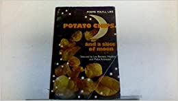 Book Potato Chips and a Slice of the Moon