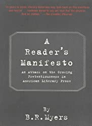 A Reader's Manifesto: An Attack on Pretentiousness in American Literary Prose