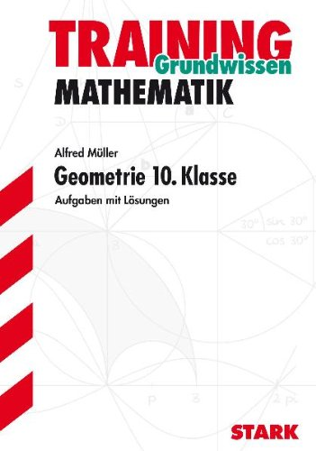 Training Gymnasium - Mathematik Geometrie 10. Klasse
