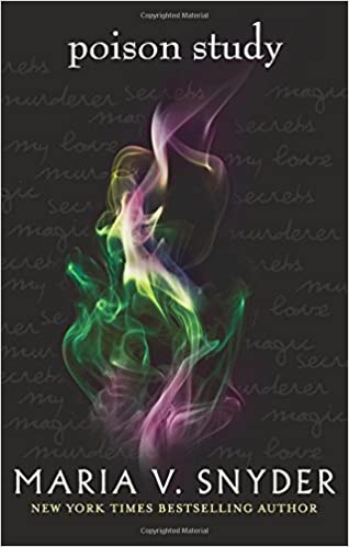 Poison Study (The Chronicles of Ixia): Amazon co uk: Maria V