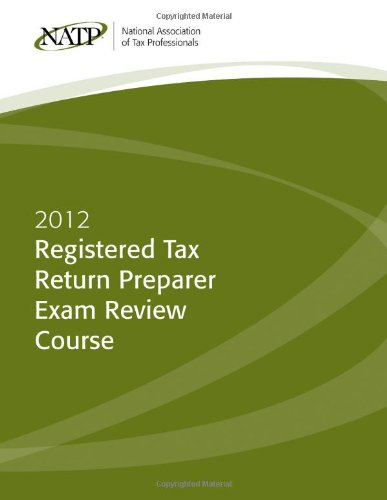 2012 NATP Registered Tax Return Preparer Exam Review Course Textbook