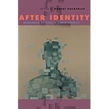 After Identity: Mennonite Writing in North America