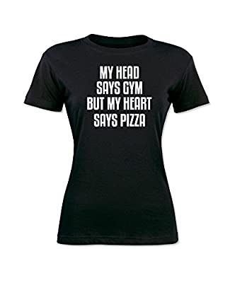 My Head Says Gym But My Heart Says Pizza Funny Women's T-Shirt