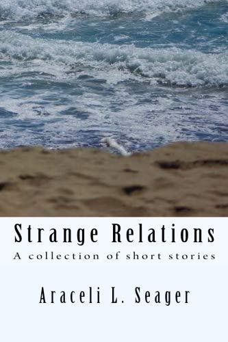 Strange Relations: Short Stories