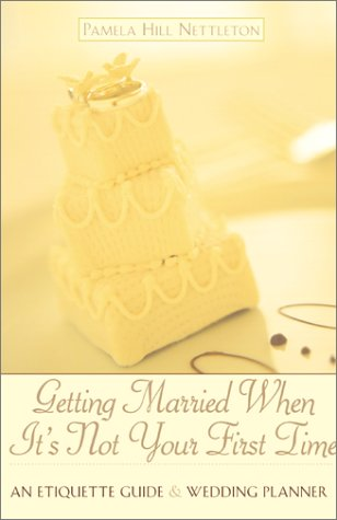 Getting Married When It's Not Your First Time: An Etiquette Guide and Wedding Planner by Harper Paperbacks