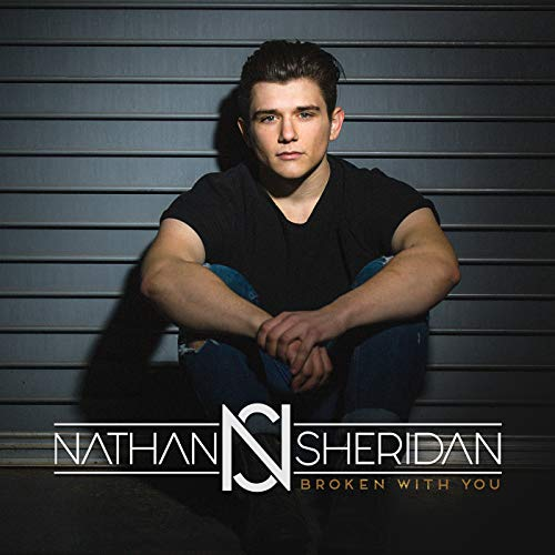 Nathan Sheridan - Broken With You 2018