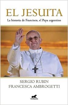 Book Jesuita Conversaciones con el Cardenal Jorge Bergoglio, Sj