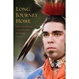 img - for Long Journey Home: Oral Histories of Contemporary Delaware Indians (Hardcover) book / textbook / text book