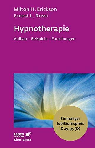 hypnotherapie-aufbau-beispiele-forschungen-leben-lernen-jubilumsedition